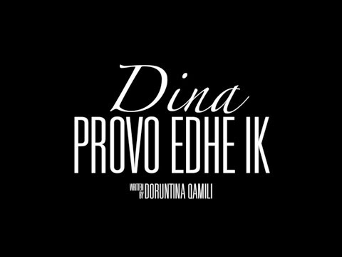 Dina Qamili - Provo edhe ik (Official Lyric Video)
