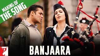 Making Of The Song - Banjaara | Ek Tha Tiger | Salman Khan | Katrina Kaif
