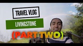 Victoria Falls @ Livingstone, Zambia (PART TWO)    TRAVEL VLOG   Nand Javia