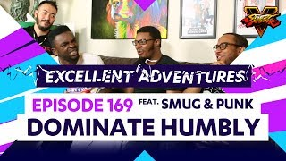 DOMINATE HUMBLY ft. SMUG & PUNK! The Excellent Adventures of Gootecks & Mike Ross Ep. 169 (SFV)