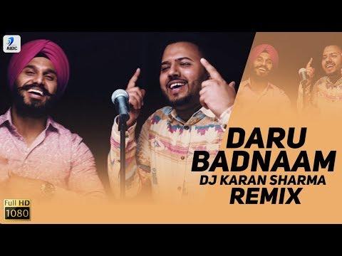 Daru Badnaam (Remix)   DJ Karan Sharma   Param Singh, Kamal Kahlon   Punjabi Viral Song