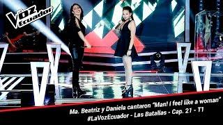 """Ma. Beatríz y Daniela cantaron """"Man, I feel like a woman"""" - La Voz Ecuador - Batallas - Cap. 21 - T1"""