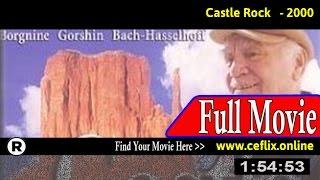 Watch: Castle Rock (2000) Full Movie Online