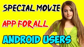 Special #Movie App For All Android Mobile Phone ! Best Android Movie App For Android Phone !