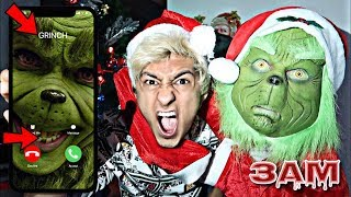 DO NOT CALL THE GRINCH AT 3AM!! *OMG GRINCH ACTUALLY CAME TO MY HOUSE*