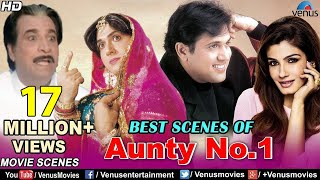 Best Scenes Of Aunty No.1 | Govinda, Raveena Tandon | Best Bollywood Comedy Scenes | Comedy Movies