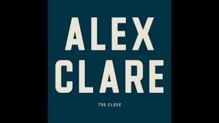 Alex Clare - Too Close (Hatim K Remix)