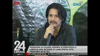 24 Oras: Pagbasura sa kasong isinampa ni Robin Padilla vs. GMA Network, pinagtibay ng QC RTC