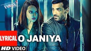 O JANIYA  Lyrical Video Song | Force 2 | John Abraham, Sonakshi Sinha | Neha Kakkar | T-Series