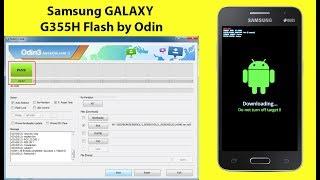 Samsung Galaxy SM G355H Core 2 Flash by Odin