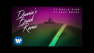 Ty Dolla $ign - Dawsin's Breek (Remix) ft. A$AP Rocky [Official Audio]
