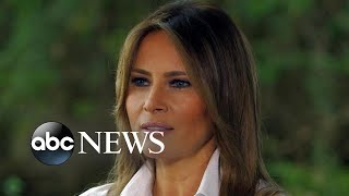 First lady Melania Trump on immigration, family separation and