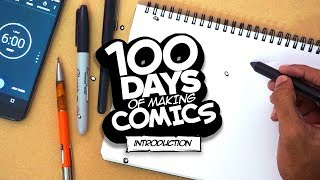 MAKING A COMIC BOOK IN 100 DAYS - Intro