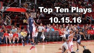 Top 10 NBA Plays: October 15th