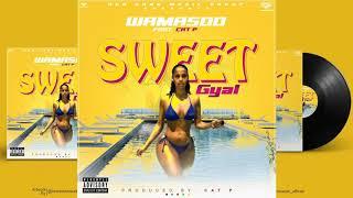 WAMASOO -  SWEET GYAL Feat CAT P [Official Audio]