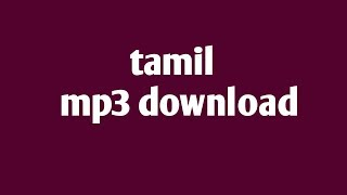 tamil mp3 song download