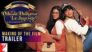 DDLJ Making Of The Film - Trailer | Aditya Chopra | Shah Rukh Khan | Kajol