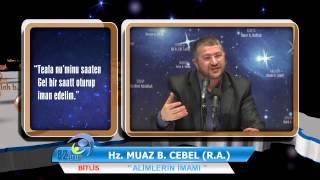 Hz.Muaz B. Cebel R.A. Alimlerin İmamı - Muhammed Emin Yıldırım Hoca HD