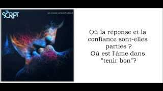 ♪♫ No Good In Goodbye - The Script [Traduction Française] ♪♫