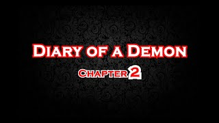 Diary of a Demon: Chapter 2 (FULL MOVIE)