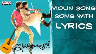 Violin Full Song with Lyrics - Iddarammayilatho Songs - Allu Arjun, Amala Paul, DSP