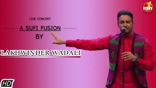 LAKHWINDER WADALI LIVE PERFORMANCE IN SIRIFORT AUDITORIUM DELHI | FULL VIDEO | MH ONE MUSIC