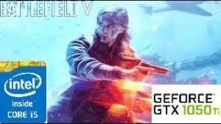 Battlefield V: GTX 1050 TI 4GB i5 4460