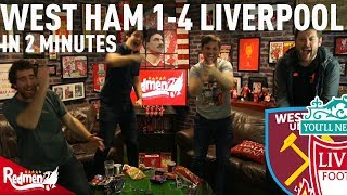 West Ham 1-4 Liverpool in 2 Minutes!