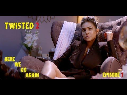 Xxx Mp4 Twisted 2 Season 2 Episode 1 A Web Original By Vikram Bhatt 3gp Sex