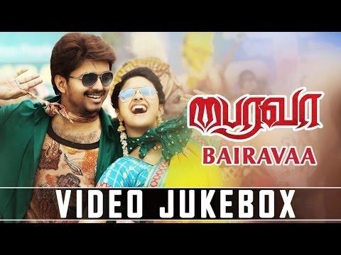 Bairavaa Video Jukebox || Bairavaa Video Songs || Ilayathalapathy Vijay, Keerthy Suresh| Tamil Songs