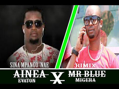 Xxx Mp4 MR BLUE Featuring AINEA SINA MPANGO NAE COVER EVATON MIGRRA 3gp Sex