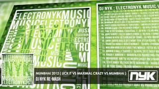 MUMBHAI ( BOMBAY BOYS ) - DJ NYK 2012 REPRISE