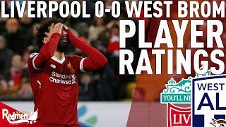 Average All Round! | Liverpool v West Brom 0-0 | Chris' Player Ratings