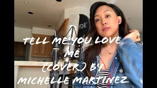 """""""Tell Me You Love Me (Acoustic)"""" Demi Lovato Cover by Michelle Martinez-Kasten"""