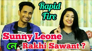 Sunny Leone Or Rakhi Sawant ? Very Entertaining & funny Rapid Fire with Vaishalee Saikia