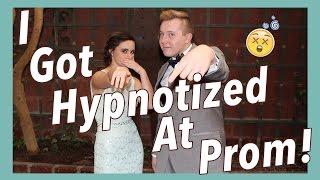 I Got Hypnotized At Prom!