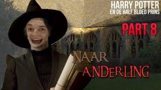 NAAR ANDERLING TOE! - Harry Potter en de Half Bloed Prins - Part 9
