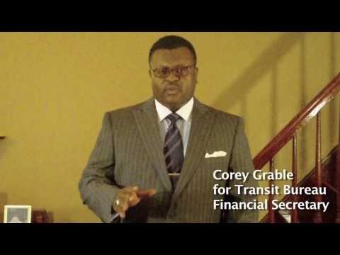 Vote Corey Grable For Transit Bureau Financial Secretary