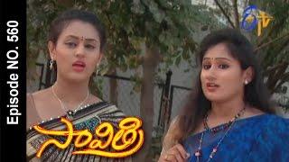 Savithri | 17th January 2017| Full Episode No 560| ETV Telugu