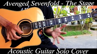 Avenged Sevenfold - The Stage ( Acoustic Guitar Solo Cover )