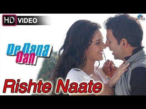 Rishte Naate (HD) Full Video Song | De Dana Dan | Akshay Kumar, Katrina Kaif, Sunil Shetty |