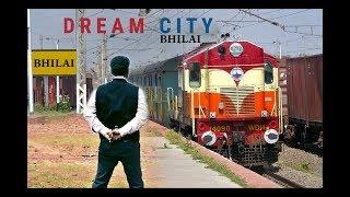 Dream City Bhilai (short film ) full movie