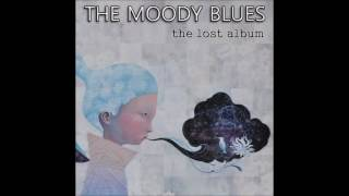 The Moody Blues  - The Lost Album (fan-made compilation)