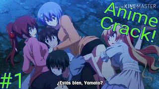 ¿Estás Bien, Yamato? Anime Crack #1 [ESPAÑOL]
