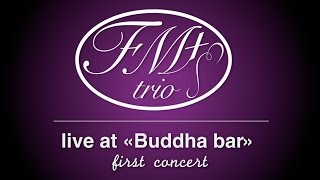 Fm+ Trio Buddha Bar