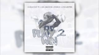 """Play 2 Win"" - Charlie Moe TV x CSG Juiceman x Damm D x Levi Cartier"