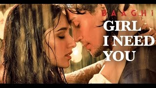 Girl I Need You (Full Audio with Lyrics) | BAAGHI | Tiger & Shraddha | Arijit Singh, Meet Bros,