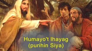 Humayo't Ihayag with Lyrics -- Bukas Palad