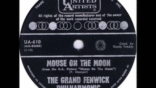 RON GRAINER * MOUSE ON THE MOON THEME * The Grand Fenwick Philharmonic