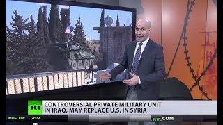 US & Saudi Arabia eye 'Arab troops' in Middle East as Trump promises Syria withdrawal